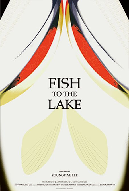 The poster for fish to the lake